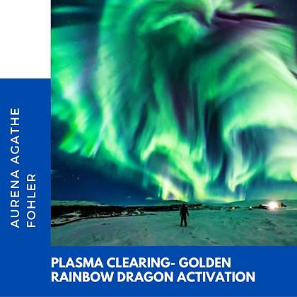 12 - Plasma clearing- golden rainbow dragon activation