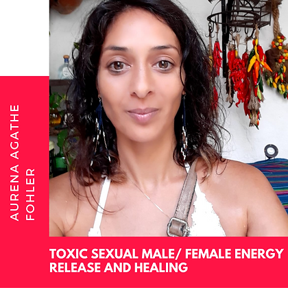 11 - Toxic Male/ Female(incest/gay)- energy  Healing and releasing from your DNA