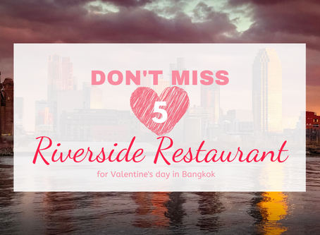 Nice Atmosphere Along 5 Riverside Restaurants in Bangkok