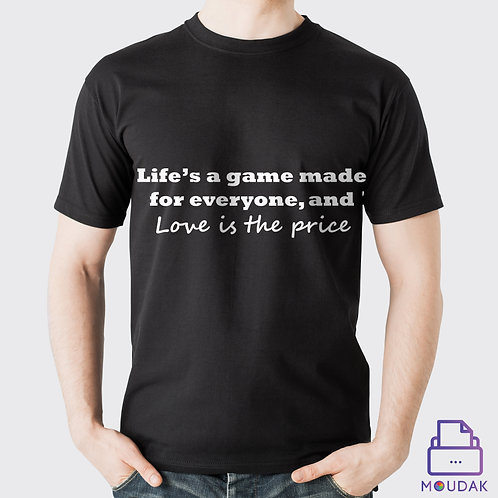 Love is the Prize Tshirt