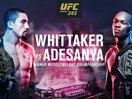 UFC 243:  Two And A Possible