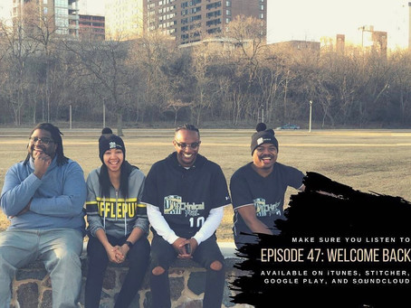 Episode 47: Welcome Back