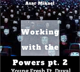 working with the powers pt.2