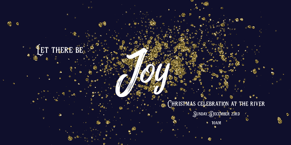 Let There Be Joy! Christmas Celebration