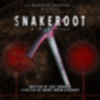 Snakeroot Poster square 2.jpg