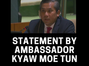 Statement by Ambassador Kyaw Moe Tun at the Arria formula meeting on Myanmar