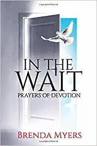 In The Wait : Prayers of Devotion