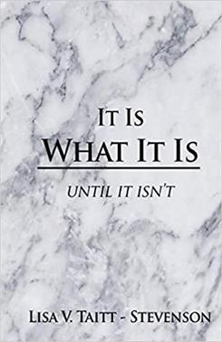 It Is What It Is Until It Isn't.jpg