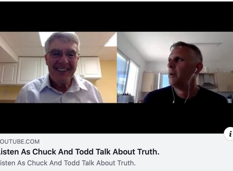 Listen as Chuck and Todd discuss Truth