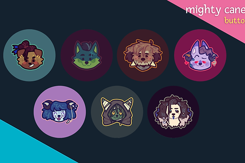 mighty canein: buttons