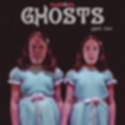Ghosts-Part 2.jpg