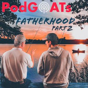 Fatherhood Part 02