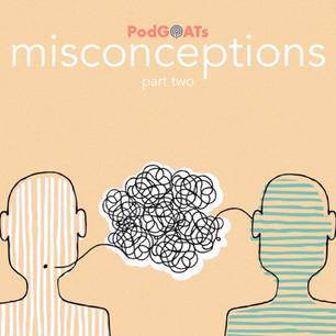 Misconceptions Part 02