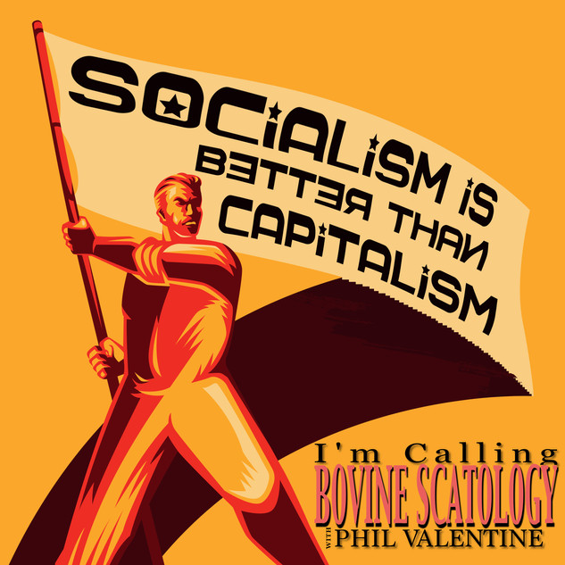 Socialism is Better Than Capitalism?
