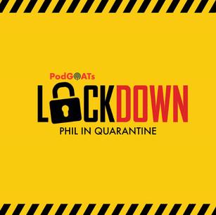 Lockdown 02-Phil in Quarantine