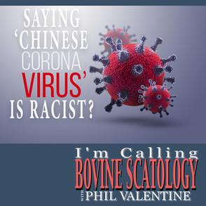 Saying 'Chinese Coronavirus' is Racist?
