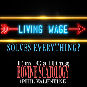 A Living Wage Solves Everything?