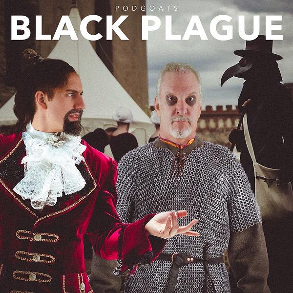 Black Plague for Podbean.jpg