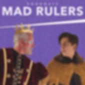 Mad Rulers.jpg
