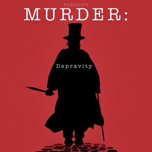Murder:Depravity
