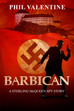'Barbican' is almost here!