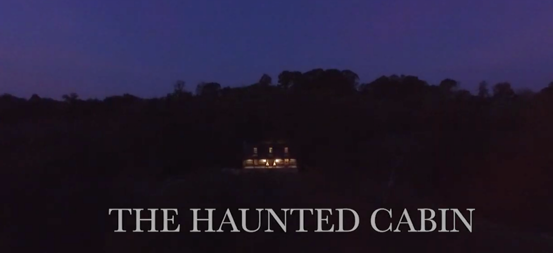 The Haunted Cabin