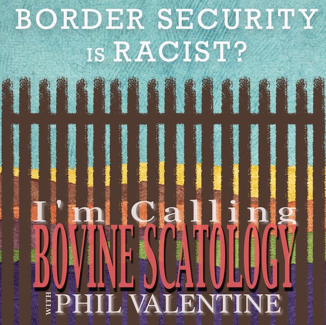 Border Security is Racist?