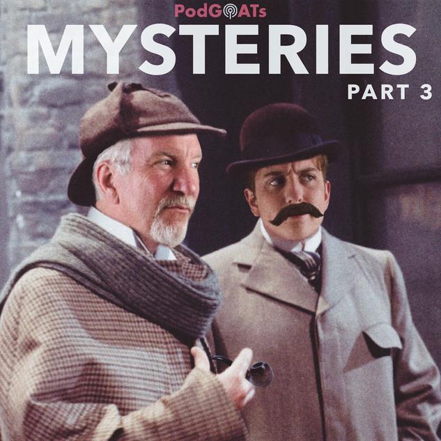 Mysteries Part 3