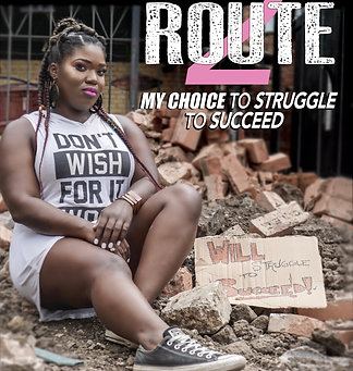 Route 2: My Choice to Struggle to Succeed (eBook)