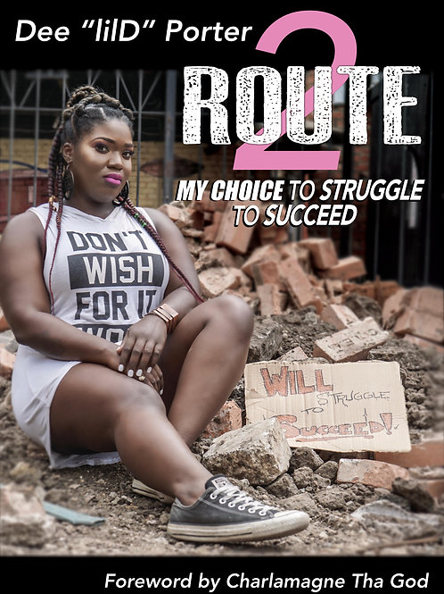 Route 2: My Choice to Struggle to Succeed (Autographed)