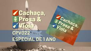 CPV022 – Especial de 1 Ano