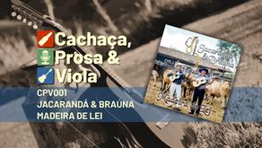 CPV001 – Jacarandá & Braúna – Madeira de Lei