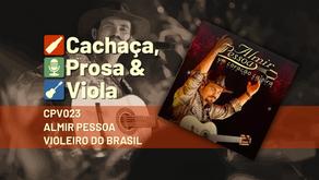 CPV023 - Almir Pessoa Violeiro do Brasil