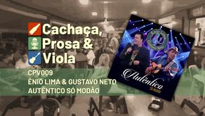 cpv009 – Ênio Lima & Gustavo Neto – Autêntico Só Modão