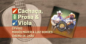 CPV002 – Moisés Mozer & Luiz Borges – Cheiro de Chão