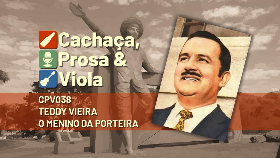 CPV038 - Teddy Vieira - O Menino da Porteira