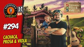 Cachaça, Prosa, Viola & Rádiofobia