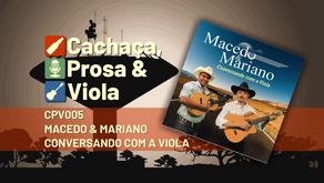 CPV005 – Macedo & Mariano – Conversando com a Viola