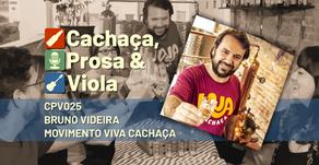CPV025 - Bruno Videira Movimento Viva Cachaça