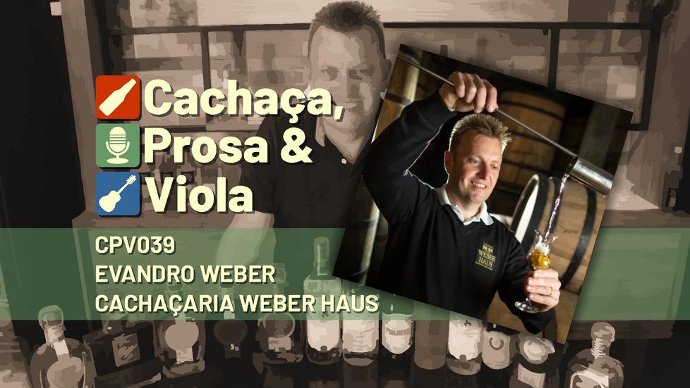 CPV039 - Evandro Weber - Cachaçaria Weber Haus