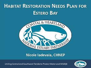 Habitat Restoration Needs Plan for Estero Bay Presentation
