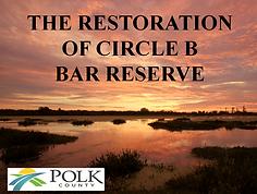 The Restoration of Circle B Bar reserve presentation