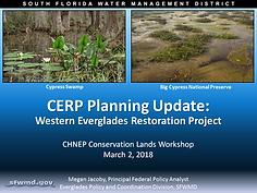 CERP Planning Update: Western Everglades Restoration Project Presentation