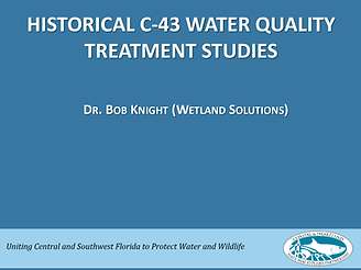 Historical C-43 Water quality treatment studies first slide of presentation