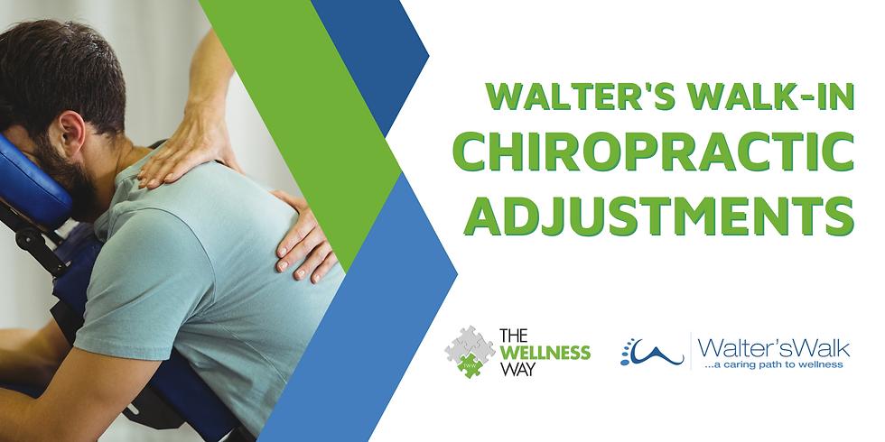 Walter's Walk-in Chiropractic Adjustments
