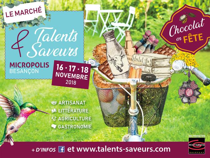 Talents et saveurs les 16, 17, 18 novembre à Micropolis, Besançon