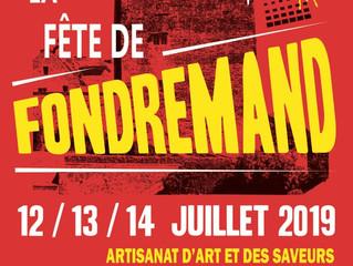 Fête de Fondremand-12/13/14 juillet 2019