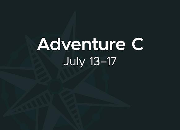 July 13–17: Adventure C