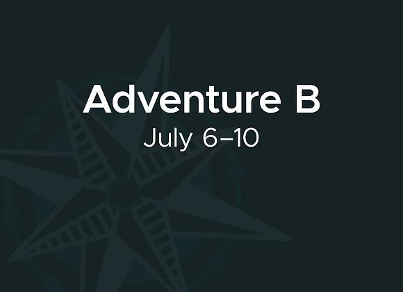 July 6–10: Adventure B