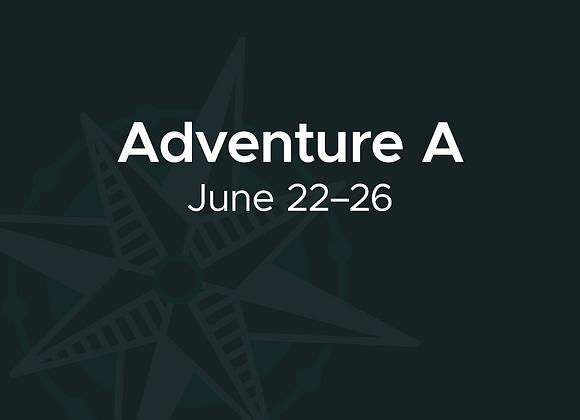June 22–26: Adventure A